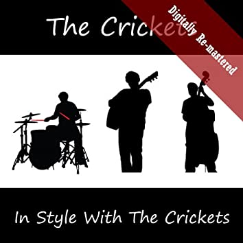 In Style With The Crickets (Digitally Re-mastered)