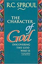 The Character of God: Discovering the God Who is by R. C. Sproul (1995-04-03)