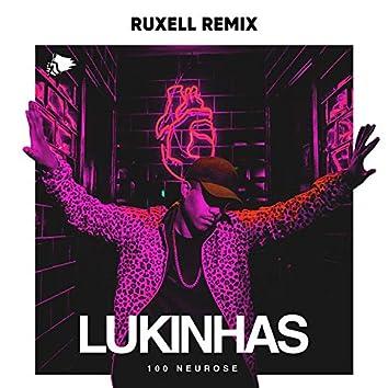 100 Neurose (Ruxell Remix)