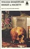Hamlet, suivi de macbeth bab n.233 - Mac Beth