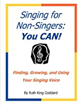 Singing for Non-Singers: You CAN!
