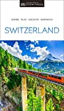 DK Eyewitness Switzerland (Travel Guide)