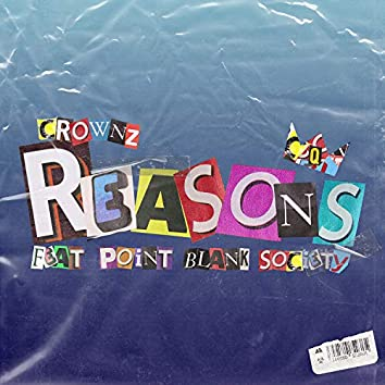 Reasons (feat. Point Blank Society)