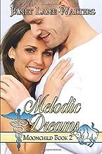 Melodic Dreams (Moon Child)