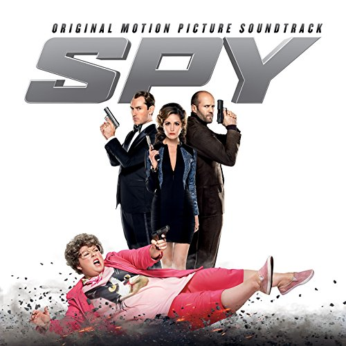Spy (Original Motion Picture Soundtrack)