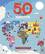 50 Maps of the World: Explore the globe with 50 fact-filled maps! (The 50 States)