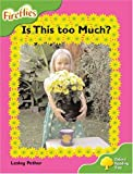 Oxford Reading Tree: Stage 2: Fireflies: is This Too Much?