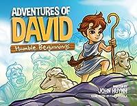 Adventures of David: Humble Beginnings