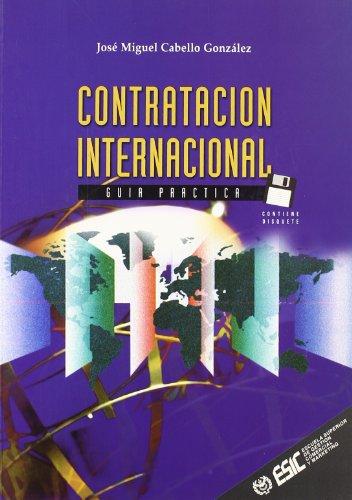 La contratación internacional: Guía práctica (Libros profesionales)