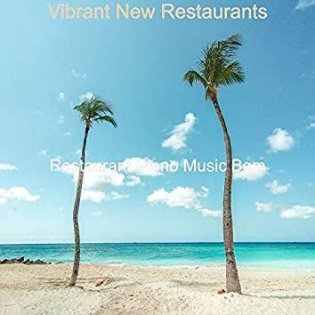 Vibrant New Restaurants