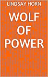 Wolf Of Power (German Edition)