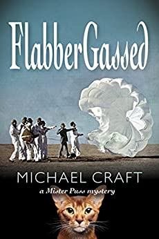 FlabberGassed: A Mister Puss Mystery by [Michael Craft]