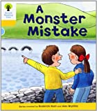 Oxford Reading Tree: Level 5: More Stories A: A Monster Mistake (Oxford Reading Tree, Biff, Chip and Kipper Stories New Edition 2011)