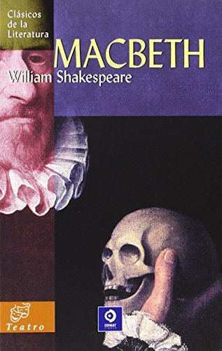 Macbeth (Clasicos de la Literatura (Edimat Libros)) by William Shakespeare (2008-10-31)