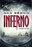 Inferno: Thriller. Robert Langdon, Bd. 4 - Dan Brown