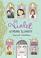 Violet and the Pearl of the Orient (1)