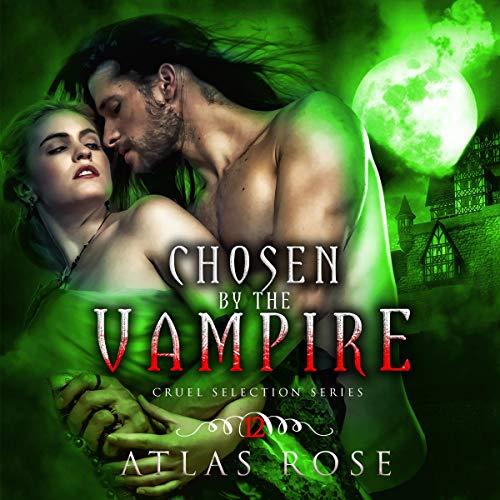 Couverture de Chosen by the Vampire