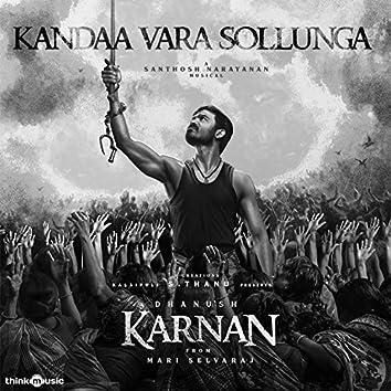 "Kandaa Vara Sollunga (From ""Karnan"")"