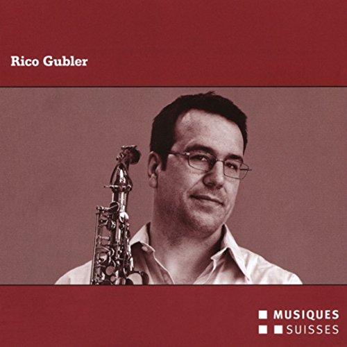 Rico Gubler : Portrait du compositeur. Streiff, Wendeberg, Stockhammer.