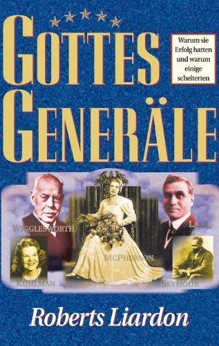 Liardon. R: Gottes Generäle I von Liardon. Roberts (2007) Gebundene Ausgabe