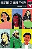 Women of Color and Feminism: Seal Studies (Seal Studies (Unnumbered))