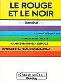 STENDHAL LE ROUGE ET LE NOIR - Hachette Français Langue Etrangère - 31/10/1996