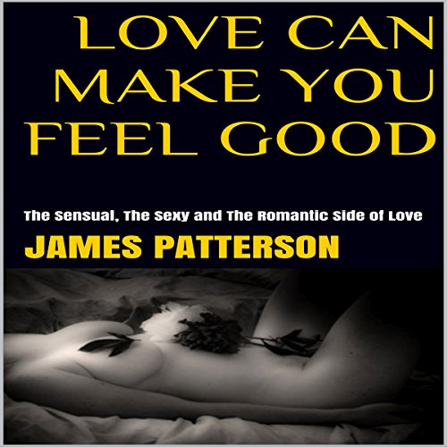 Love Can Make You Feel Good audiobook cover art
