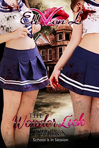 Book: The Wonderlick Twins - School is in Session (The Wonderlick Chronicles Book 1) by Ell Von L