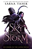 A Sky Beyond the Storm (An Ember in the Ashes, Band 4)