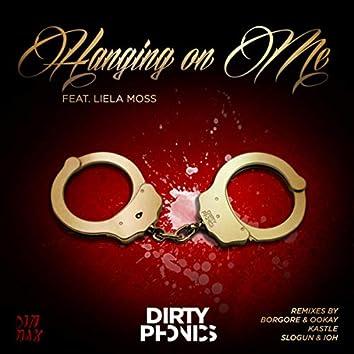 Hanging on Me (feat. Liela Moss) (Remixes)