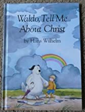 Waldo, Tell Me about Christ