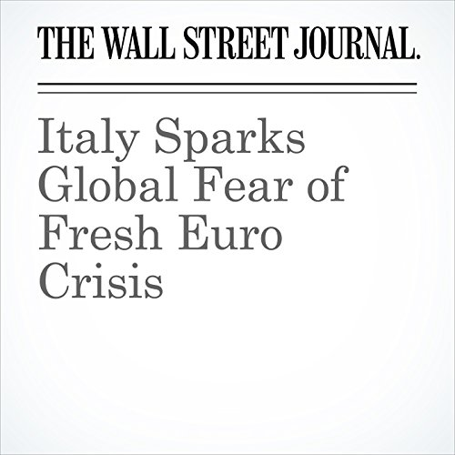 Italy Sparks Global Fear of Fresh Euro Crisis audiobook cover art