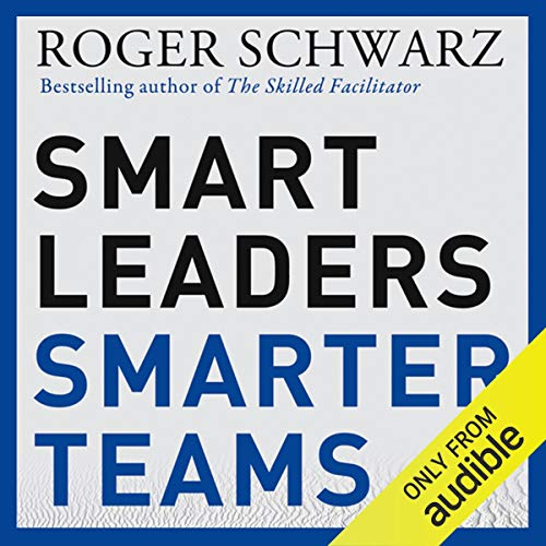 Smart Leaders, Smarter Teams audiobook cover art