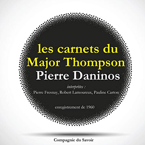 Les carnets du Major Thompson audiobook cover art