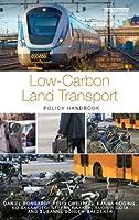 Low-Carbon Land Transport: Policy Handbook