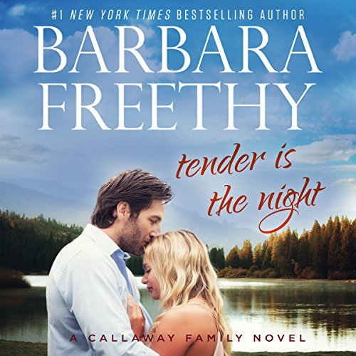 Tender Is the Night     Callaways, Book 10              By:                                                                                                                                 Barbara Freethy                               Narrated by:                                                                                                                                 Eva Kaminsky                      Length: 8 hrs and 47 mins     69 ratings     Overall 4.5
