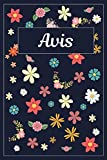 Avis: Lined Writing Notebook with Personalized Name | 120 Pages | 6x9 | Flowers