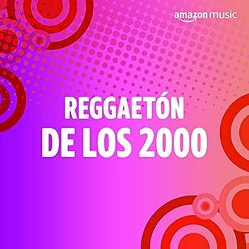 Reggaetón de los 2000