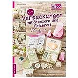 efco Süße Verpackungen mit Stanzern und Falzbrett Nr. 5, Hochzeit, 148 x 210 mm/A 5, 24 Seiten, Buch deutsch, Christine Urmann