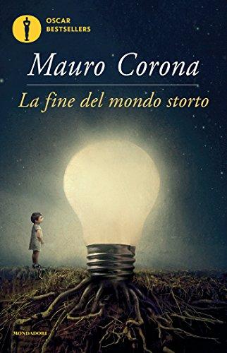 La fine del mondo storto (Scrittori italiani e stranieri)
