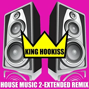 House Music 2 (Extended Dance Mix)