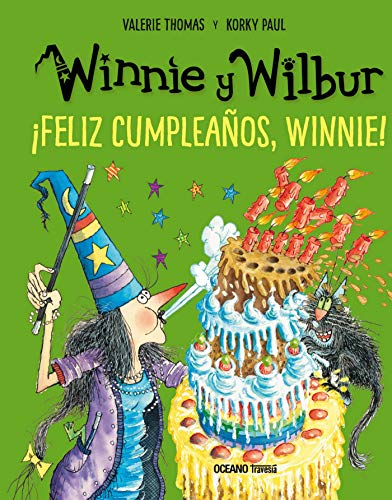Winnie y Wilbur. ¡Feliz cumpleaños, Winnie! (El mundo de Winnie) (Spanish Edition)
