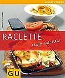 Raclette frisch aufgelegt