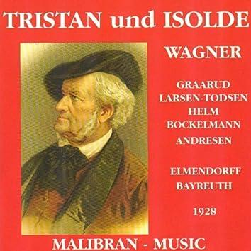 Wagner : Tristan und Isolde (Bayreuth Festival 1928)