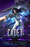 Cadet: Star Defenders Book Two: Space Opera Adventure (English Edition)