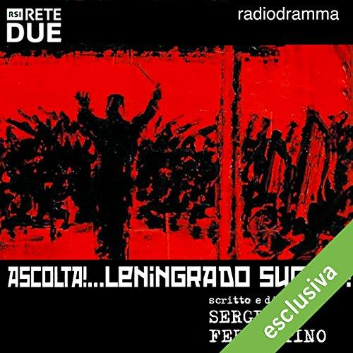 Ascolta! Leningrado suona | G. Sergio Ferrentino