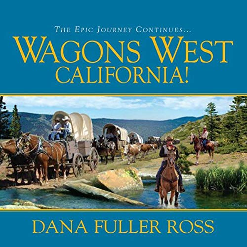 Wagons West California! Titelbild