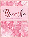 Five Year Planner For Busy Women 2021-2025: Breathe: A Large 5 Year Calendar Planner/Organizer/Notebook For Goals, Tasks, Appointments, Events, Notes, ... (Raspberry Pink Swirl & Gold Trim Design)