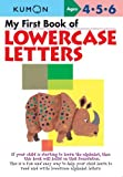 My First Book Of Lowercase Letters (Kumon Workbooks)