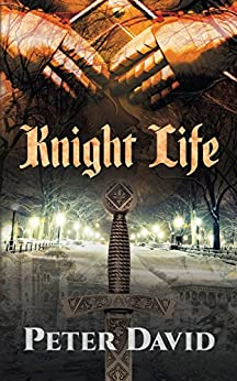 Knight Life by [Peter David]